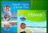 The Hawaii Comprehensive Cancer Control Program